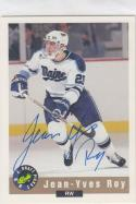 1992-93 Classic Draft Picks # Hean-Yves Roy NM Near Mint RC Rookie Auto